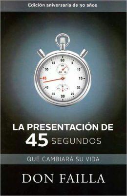 Resumen del libro: La presentación de 45 segundos